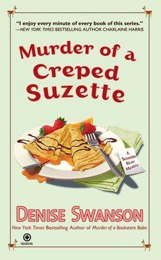 Murder of a Creped Suzette: A Scumble River Mystery by Denise Swanson, http://www.amazon.com/gp/product/0451235002/ref=cm_sw_r_pi_alp_l5XLpb1K80DFN
