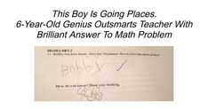 6-Year-Old Genius Outsmarts Teacher Answers To Math Problems, Math Test, 6 Year Old, One Liner, Christmas Cookies, No Response, Encouragement, Teacher, Writing