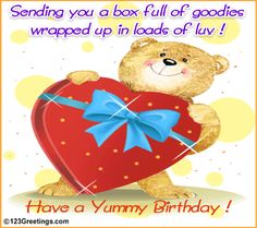 Sending You A Box Full Of Goodies Wrapped Up In Loads Of Luv - Birthday Quote