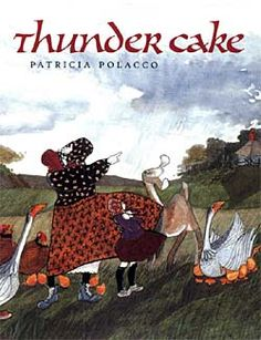 ThunderCake by Patricia Polacco Incorporates weather and baking in one of my favorite Polacco books.  The recipe for the thunder cake is on the last page of the book.