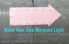 Make your own marquee light with supplies from Michael's craft store. DIY or buy a make your own marquee light kit.