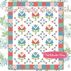 Tulip Fields Quilt Kit<br/>Featuring Hazel by Cluck Cluck Sew Cluck Cluck Sew, Wool Quilts, Tulip Fields, Fat Quarter Shop, Quilt Top, Tulips, Quilt Patterns, Applique, Projects To Try