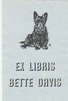 Bookplate of Bette Davis with a picture of her Scottie dog Meg