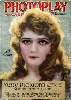 Aimee Cole's favorite, the one and only Mary Pickford, Nov. 1915