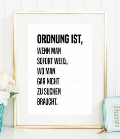 """Digitaldruck """"Ordnung"""" als Deko fürs Zuhause, Nähzimmer Dekoration / workspace decoration: motivational saying made by Einsaushundert via DaWanda.com"""