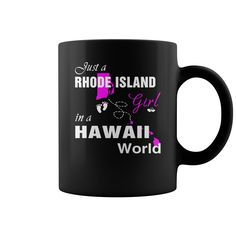 Rhode Island Girl in Hawaii mugs, Rhode Island Girl, Hawaii Girl, Rhode Island Girl, Rhode Island Girl in Hawaii, Hawaii Girl, Rhode Island Girl in Hawaii mug