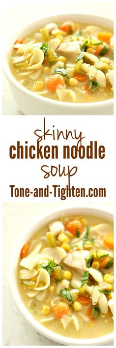 Skinny Chicken Noodle Soup from Tone-and-Tighten.com
