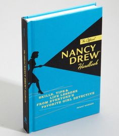FredFlare.com - Nancy Drew Handbook - Tips For Life From Nancy Drew
