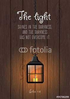 Vector: The light shines in the darkness... Biblical quote. Vintage shining lantern on wooden background, illustration