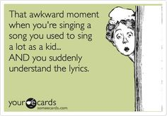 """I did this last night in the car with """"Semi Charmed Life"""" by Third Eye Blind. Lol!"""