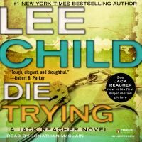 Die Trying: a Jack Reacher novel by Lee Child