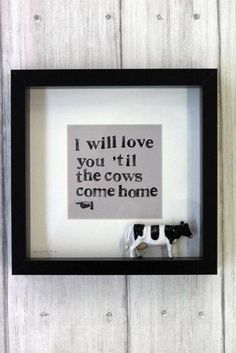i-will-love-you-till-the-cows-come-home1.jpg (335×502)