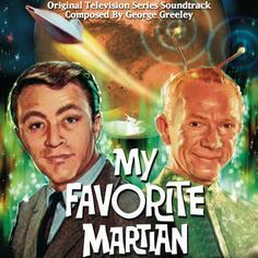 My Favorite Martian (CBS 1963 - 1966)  I LOVED THIS SHOW***Research for possible future project.