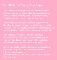 Yes, I'll Marry You - Pam Ayres. Our wedding poem