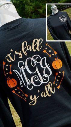 Monogram Personalized Its Fall Yall Womens Shirt/Monogram Ladies Its Fall Ya - Holiday Shirts - Ideas of Holiday Shirts - Monogram Personalized Its Fall Yall Womens Shirt/Monogram Ladies Its Fall Yall Shirt/Personalized Womens Fall Shirt Vinyl Monogram, Monogram Shirts, Vinyl Shirts, Personalized Shirts, T Shirt Designs, Fall Shirts, Cute Shirts, Momma Shirts, King T