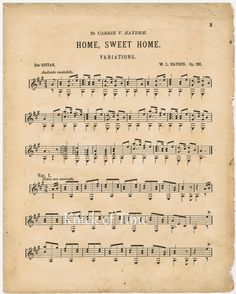 """Free Printable Antique Sheet Music, """"Home Sweet Home"""" - from KnickofTime.net"""