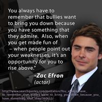 Zak Efron offers words of encouragement for victims of #bullying. Show your dedication to bullying prevention: http://expi.co/0IS4 And see others who have pledged to help stop bullying: http://expi.co/0IS6