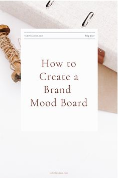 How to Create a mood board for your creative brand. Design a board that represents your business style. Define Your Creative Brand Style. Graphic Design branding for creatives #moodboard #branding #creativity