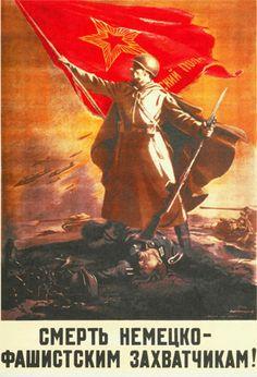 "Russian  WW2  ""Death to the Fascist German invaders!"""