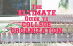 The ULTIMATE Guide to College Organization! Tips from a current college student - how to set up a planner, keep track of assignments, mark a syllabus... #college #organization
