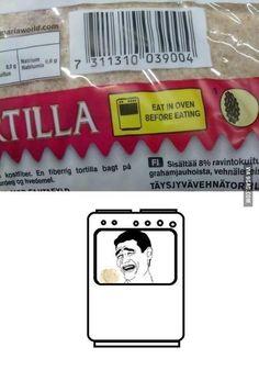 Eat it in oven please!
