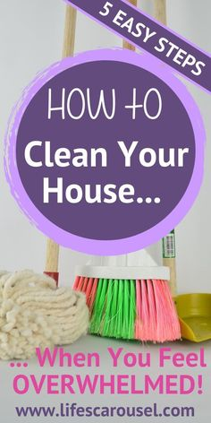 """5 EASY Steps to Clean Your House even if you DON'T WANT TO! Stop feeling overwhelmed and paralyzed by the mess. Learn how to clean your home and keep it clean! The secrets to a clean house from a recovering """"hoarder""""! Deep Cleaning Tips, House Cleaning Tips, Cleaning Solutions, Spring Cleaning, Cleaning Hacks, Cleaning Schedules, Cleaning Crew, Speed Cleaning, Cleaning Checklist"""