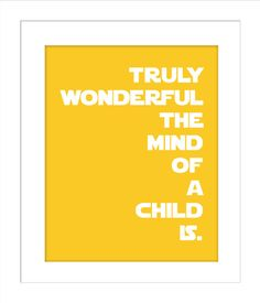 Truly Wonderful the Mind of a Child Is/Yoda Quote/Star Wars Quotes for Nursery/Boys Nursery/ - Baby Boy Toys, Baby Boy Themes, Nursery Room Quotes, Nursery Ideas, Yoda Quotes, Star Wars Nursery, Baby Boy Quotes, Baby Boy Christmas, Star Wars Quotes