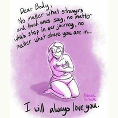 It's taken me a long time to be able to say this. My body has lost and gained weight but no matter what it's the only one I get so I'm going to love it. I will take care of it the best I can. You can learn to love your body just as you are. Love My Body, Loving Your Body, Love Your Body Quotes, Body Image Quotes, Virginia Woolf, Yoga Kunst, Body Positivity, Now Quotes, Positive Body Image