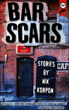 Final cover for Bar Scars by Nik Korpon.