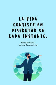 Una frase te CAMBIA la vida. Lee más IDEAS de Facundo Cabral en nuestra web y evoluciona AHORA. >>> Movies, Movie Posters, Frases, Facundo Cabral, Films, Film Poster, Cinema, Movie, Film