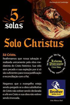 Soli Christus Jesus Etc, Sola Fide, 5 Solas, Biblia Online, Christ In Me, Jesus Freak, Reformation, Word Of God, Bible Verses