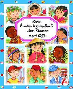 Dein buntes Wörterbuch: Kinder der Welt: Amazon.de: Emilie Beaumont, Marie-Renee Pimont, Colette David: Bücher