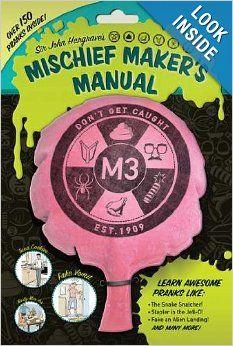 Sir John Hargrave's Mischief Maker's Manual #johnhargrave #mischief #maker #manual #kids #kid #cook