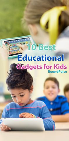 10 Best Educational Gadgets for Kids