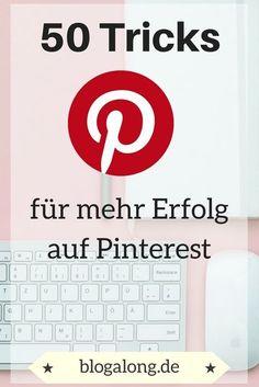 50 Tricks für mehr Erfolg auf Pinterest #pinterest #erfolg #tipps #tricks