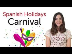 Learn Spanish Holidays - Carnival - YouTube