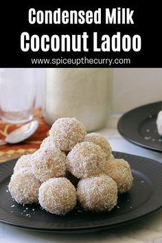 Easy Indian Dessert Recipes, Indian Desserts, Indian Food Recipes, Easy Indian Sweet Recipes, Indian Sweets, Coconut Ladoo Recipe, Indian Ladoo Recipe, Milk Cake Recipe Indian, Fun Baking Recipes