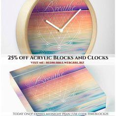 Just in TIME! 25% off Acrylic Blocks and Clocks. Ends midnight 19Jan  visit http://we.bgrrl.com/29d5QwO . .  #redbubble #sale #25off #acrylicblocks #paperweight #giftideas #clocks #time #ticktock #webgrrlbiz