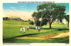 Roanoke Virginia VA 1930s Country Club House Golf Green Antique Vintage Postcard