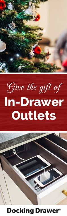 Give the gift of home organization and efficiency! Docking Drawer's safe, affordable in-drawer outlets can be easily installed by anyone, making them a perfect gift for the home.