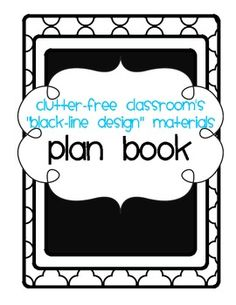 1000 images about clutter free classroom wishlist on for Free planbook