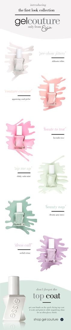 Win hearts with graceful charm in essie gel couture pastels. Fashion comes from backstage to first look and pulls out all the stops in these alluring, ultra-feminine long-wear pastel nail polishes. This cotton-candy rainbow of creams is all about how you style it: with taste, wit and cutting-edge style.