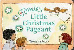 Tomie's Little Christmas Pageant by Tomie dePaola, 2002