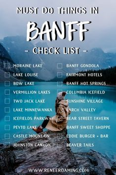 Must Do Things in Banff – A Checklist! Including the Top 6 Must-See Lakes in the… Ein Muss in Banff – Eine Checkliste! Einschließlich der Top 6 Must-See-Seen in den kanadischen Rocky Mountains – Renee Roaming – Canada Travel Calgary, Moraine Lake, Lake Moraine Canada, Travel List, Travel Guides, Travel Hacks, Travel Goals, Travel Essentials, Travel Gadgets
