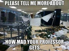 Some people just dont understand what a upset teacher looks like...Drill Sargent