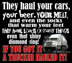 Thank a trucker for this