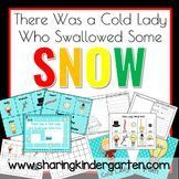There was a COLD Lady who Swallowed some snow.  Hands On Winter Activities for your Early Childhood Classroom.