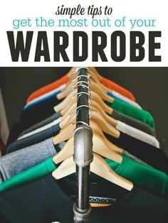 More is not always better! Learning to work with what you've got can be rewarding! Here are some practical, simply ways to make the most out of your wardrobe!