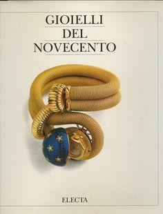 """GIOIELLI DE NOVECENTO"" - RIZZOLI ELEUTERI,L.  - ELECTA MILANO 1992.  (Schmuck vom Jugendstil bis 50er Jahre)"