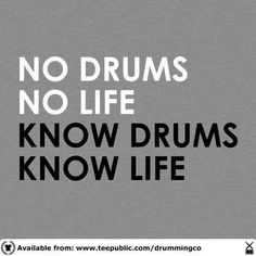 Drumming is life force